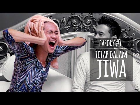 download lagu TETAP DALAM JIWA - PARODY #1 gratis