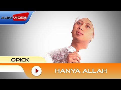 Opick - Hanya Allah | Official Audio