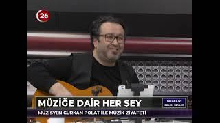 İnsana İyi Gelen Şeyler | Gürkan Polat Müzisyen