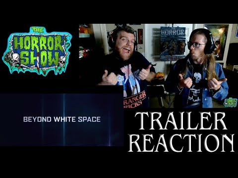 """""""Beyond White Space"""" Sci-Fi Giant Space Creature Movie Trailer Reaction - The Horror Show"""