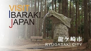 龍ケ崎-RYUGASAKI- VISIT IBARAKI,JAPAN