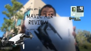VLOG #4 - MAVIC AIR DRONE REVIEW TEST FLY