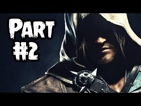 Assassin's Creed 4 Black Flag Gameplay Walkthrough - Part 2 [Sequence 2 Havana] AC4 Let's Play