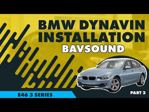 Bavsound - Dynavin - BMW E46 3 Series Installation - Part 2/2