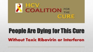 People Are Dying for This Cure - Without Toxic Ribavirin or Interferon
