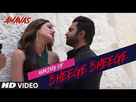 Making Of Bheege Bheege Video | AMAVAS | Sachiin J Joshi & Nargis Fakhri |  Ankit Tiwari