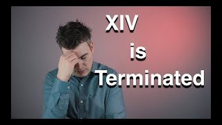 XIV is terminated  -  Volatility Trading Strategies  -  VIX, VXX, UVXY, SVXY