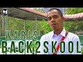 Lagu W.A.R.I.S - Back2Skool