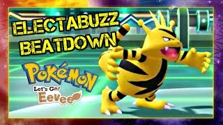 Pokemon Lets Go Pikachu and Eevee Singles Wifi Battle - Electabuzz Beatdown
