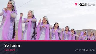 Gulasal - Yo'llarim | Гуласал - Йулларим (concert version)