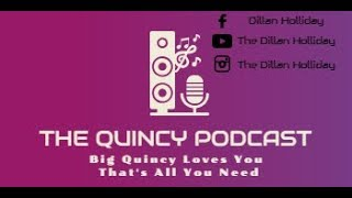 The Quincy Podcast -  Baseball Manager and Podcast Extraordinaire (Episode 2)