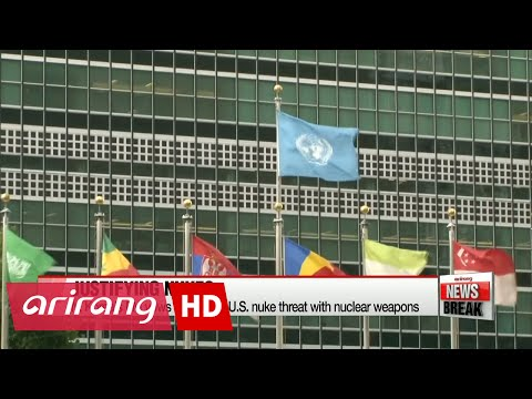 ARIRANG NEWS BREAK 10:00 N. Korea's FM vows to counter U.S. nuke threat with nuclear weapons