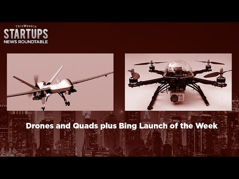 Drones galore with Chris Anderson and Charles Forman - TWiST News Roundtable