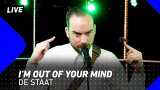 De Staat - I'm Out of Your Mind | 3FM Live
