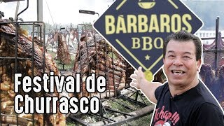 Festival de Churrasco Bárbaros BBQ 2017 I Churrasqueadas