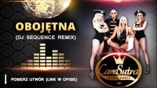 CamaSutra - Obojętna (Dj Sequence Remix)