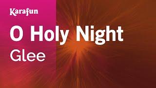 Karaoke O Holy Night - Glee *