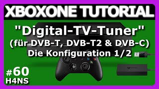 XboxOne Digital-TV-Tuner 1/2 XBOX ONE Tutorial Deutsch/German