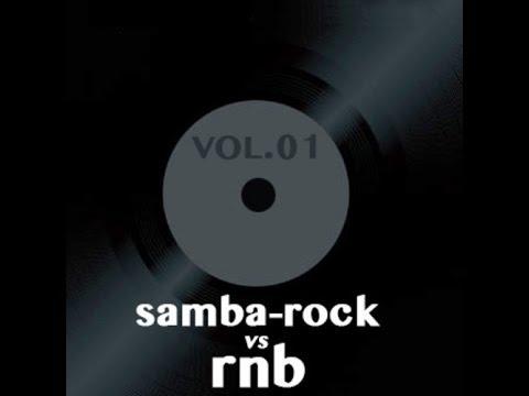 Samba-Rock vs. RnB - Vol. 01