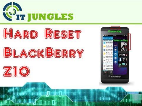 Hard Reset Blackberry Z10 Botones How to Hard Reset Blackberry