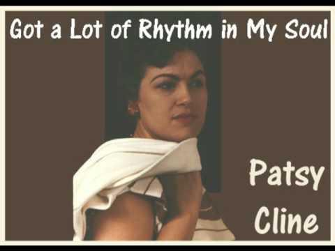 Patsy Cline - Gotta Lot Of Rhythm In My Soul