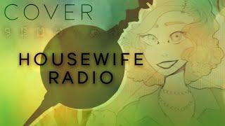 HOUSEWIFE RADIO 【Oktavia】