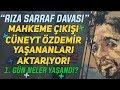 Mahkeme Çıkışı Sarraf ve Atilla Davası ile ilgili Yaşananları Cüneyt Özdemir Aktarıyor!