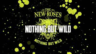 "THE NEW ROSES - ""Nothing But Wild"" Track by Track Pt 2 