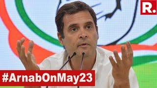 Rahul Gandhi Addresses Briefing After Congress' Humbling, Also Concedes Amethi Defeat #ArnabOnMay23