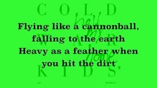 Cold War Kids - First (Lyrics)