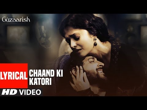 Lyrical Video: Chaand Ki Katori | Guzaarish | Hrithik Roshan | Harshdeep Kaur
