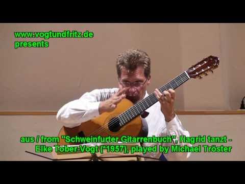 Elke Tober-Vogt Hagrid tanzt from / aus Schweinfurter Gitarrenbuch played by Michael Tröster