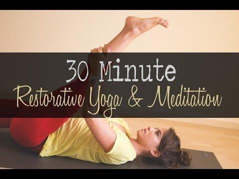 30 Minute Restorative Yoga and Meditation