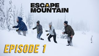 Escape Mountain | Episode 01 | That Ski-Doo Feeling