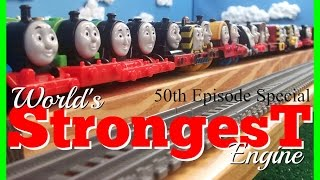 World's Strongest Engine 50! Special Edition - Trackmaster Thomas and Friends Competition!