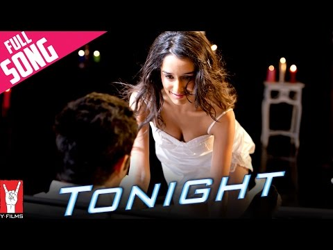 Tonight - Full Song | Luv Ka The End | Shraddha Kapoor | Taaha Shah
