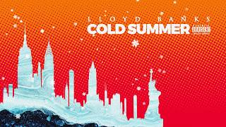 Download lagu Lloyd Banks - Cold Summer (Freestyle)
