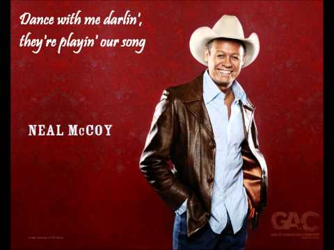 Neal Mccoy - Theyre Playin Our Song