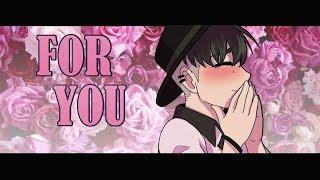 FOR YOU ~Animation Meme~ [Original]