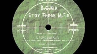 B.C. Kid - Let The Motherfucking Beat Go