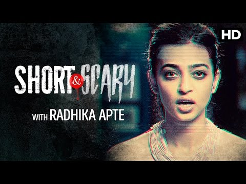 Radhika Apte Presents Short & Scary - Promo
