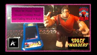 What We Found - Space Invaders Tabletop Arcade and Talking Wreck It Ralph!
