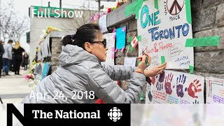 WATCH LIVE: The National for Tuesday April 24, 2018