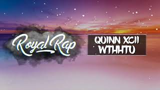 Quinn XCII - What The Hell Happened To Us Ft Kailee Morgue