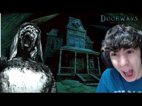The Doorways - Parte 1 - QUESTO È UN VERO HORROR!