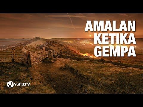 Amalan ketika Gempa (Tips dan Trik Menghadapi Gempa)  – Poster Dakwah Yufid TV