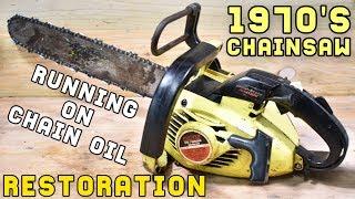 CHAINSAW RESTORATION (ENGINE RUNNING ON CHAIN OIL!)