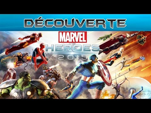 Découverte : Marvel Heroes 2015