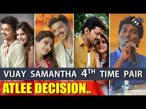Vijay - Samantha 4th Time Pair in Thalapathy 63 ? | Atlee | AGS Entertainment