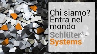 Chi siamo? Entra nel mondo Schlüter-Systems